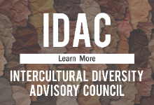 IDAC Learn More about Intercultural Diversity Advisory Council.